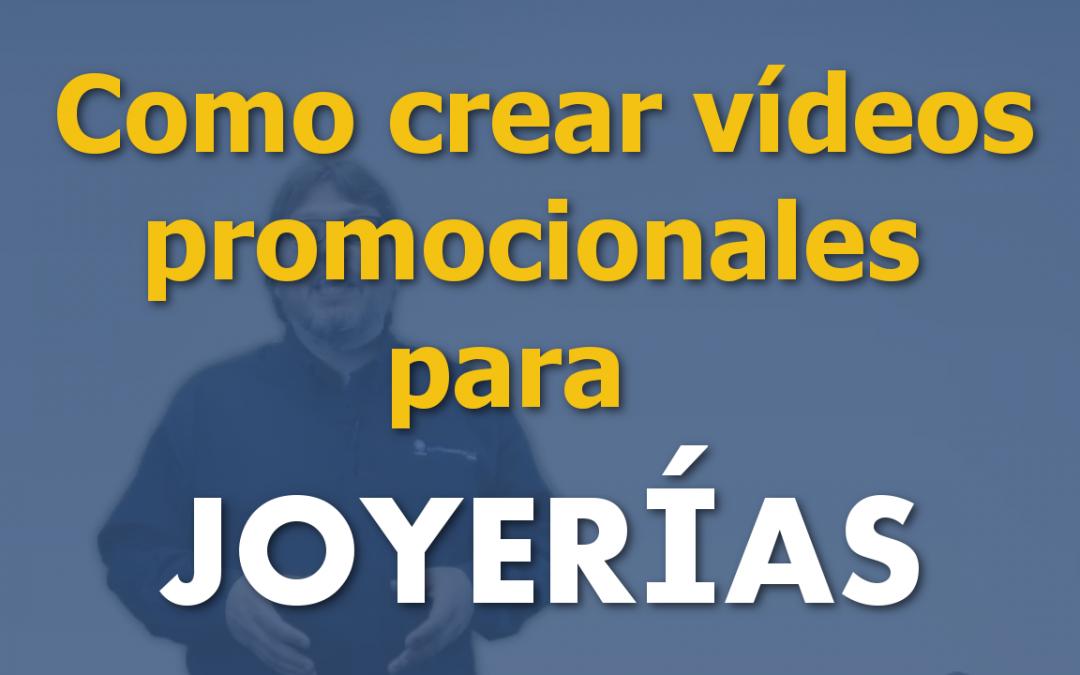 Como crear vídeos promocionales para joyerías