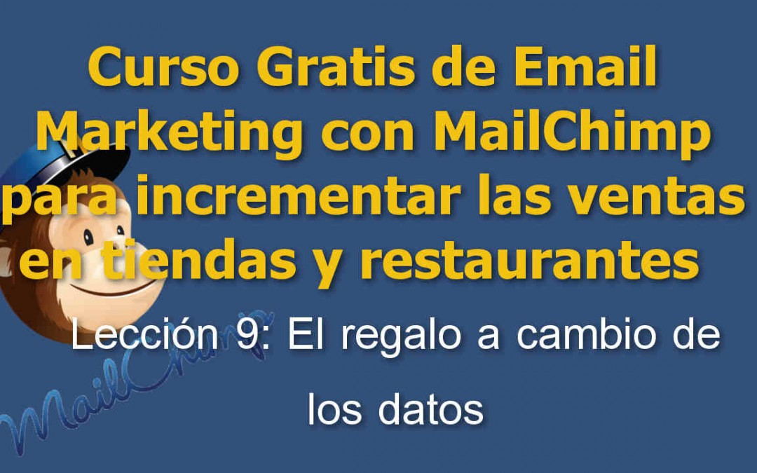 Lección 9 Curso Email marketing con Mailchimp para tiendas y restaurantes
