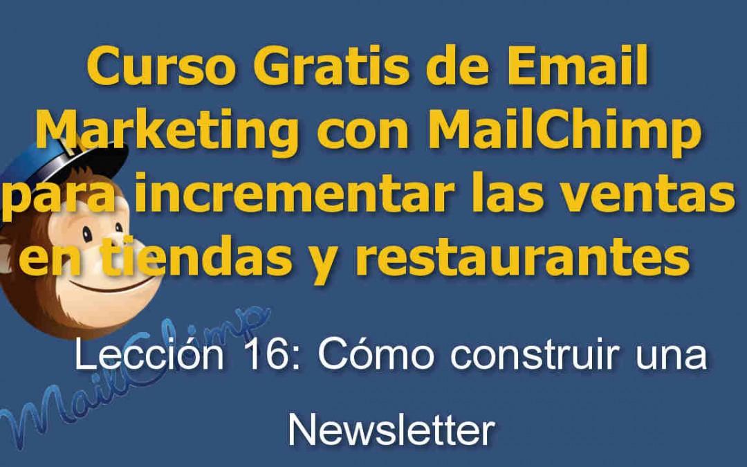 Lección 16: Cómo construir una Newsletter para tu tienda o restaurante