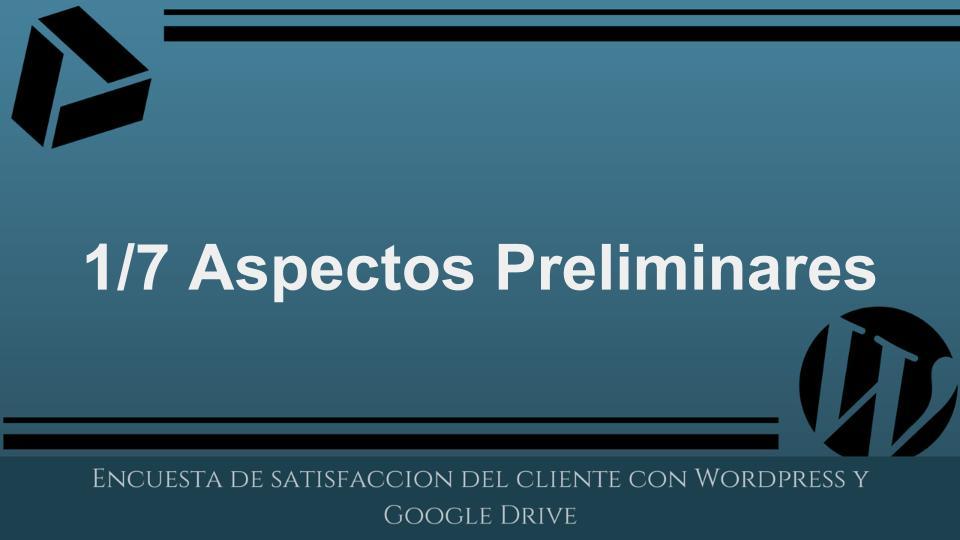 Mini-curso: Crear una encuesta de satisfaccion del cliente con WordPress y Google Drive